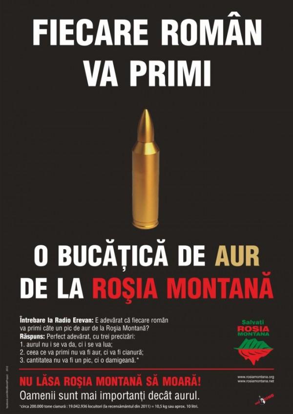 glontul afis - fiecare roman va primi care o bucatica de aur de la Rosia Montana