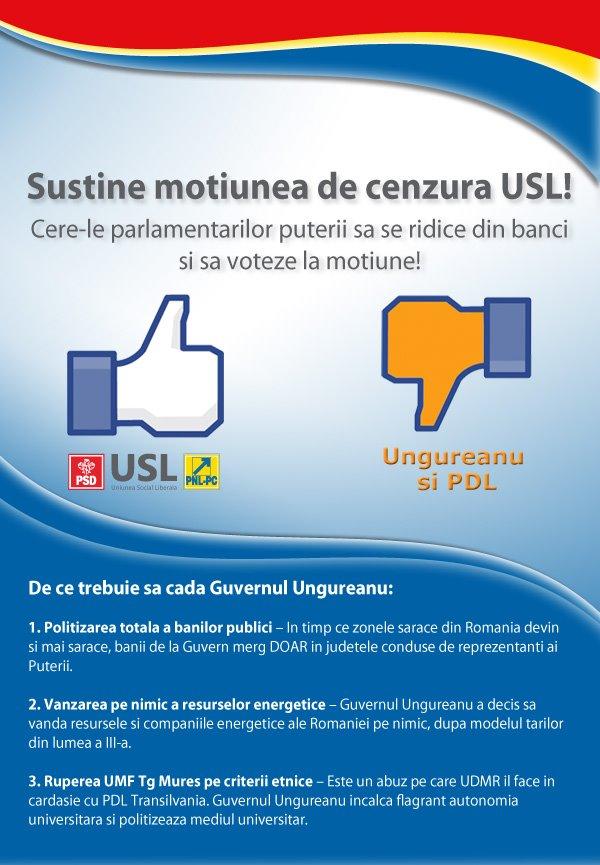 Sustine motiunea de cenzura USL Cere-le parlamentarilor puterii sa se ridice din banci si sa voteze la motiune
